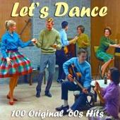 Let's Dance - 100 Original 1960s Hits