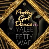 Pretty Girl Dance Pt. 2 (feat. Fetty Wap) - Single