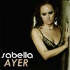 Ayer - Single, Sabella
