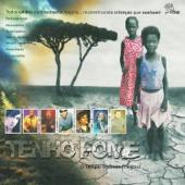 Tenho Fome (O Tempo de Deus Chegou!) - Various Artists