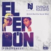 El Perdón (Forgiveness) [Erick Morillo Vocal Mix] - Single
