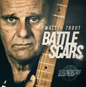 Walter Trout - Battle Scars (Deluxe Edition)  artwork