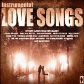 Instrumental Love Songs and Chill Out Ballads