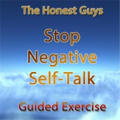 Stop Negative Self-Talk. Guided Exercise