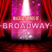 Magical Sounds of Broadway