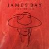 Let It Go - Single, James Bay