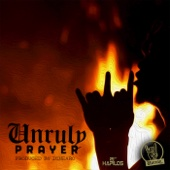 [Download] Unruly Prayer MP3