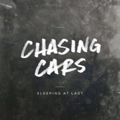 Chasing Cars - Sleeping At Last