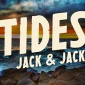 Tides - Jack & Jack