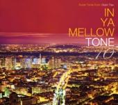 In Ya Mellow Tone 10