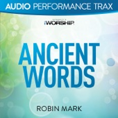 Ancient Words (Audio Performance Trax) - EP - Robin Mark