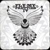 Fly My Pretties IV, Fly My Pretties