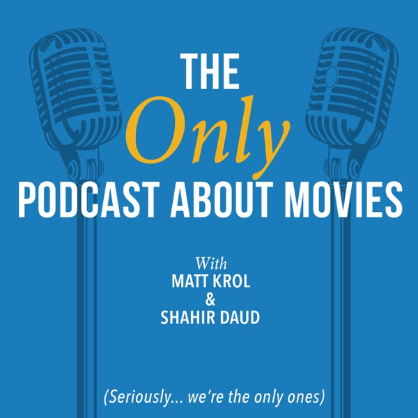 The ONLY Podcast about Movies