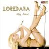 My Love, Loredana