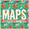 Maps (Rumba Whoa Remix) [feat. J Balvin] - Single, Maroon 5