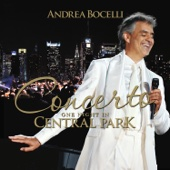 Time to Say Goodbye (Con te partirò) [feat. Ana Maria Martinez] [Live at Central Park, New York - 2011] - Andrea Bocelli, Alan Gilbert & New York Philharmonic
