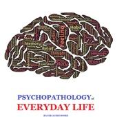 The Psychopathology of Everyday Life (By Sigmund Freud)
