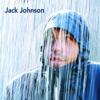 Brushfire Fairytales (Remastered) [Bonus Version], Jack Johnson