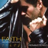Faith (Deluxe Edition) [Remastered]