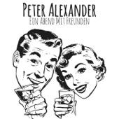 Peter Alexander: Ein Abend mit Freunden