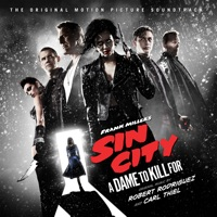 Sin City: A Dame to Kill For - Official Soundtrack