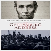 The Gettysburg Address (Original Motion Picture Soundtrack)