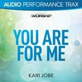 You Are For Me - Kari Jobe
