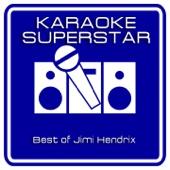 Fire (Karaoke Version) [Originally Performed By Jimi Hendrix]