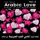 The Best Arabic Love Album in the World Ever, Vol. 3