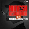 Himesh Reshammiya Hits Aashiqui Mein Teri