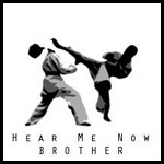 Hear Me Now Brother