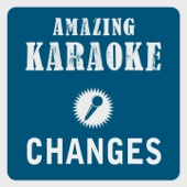 Changes (Radio Mix) [Karaoke Version] [Originally Performed By Faul & Wad Ad vs. Pnau]