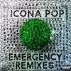 Emergency (Remixes) - EP, Icona Pop