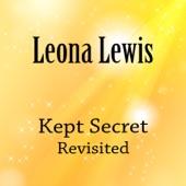 Kept Secret Revisited