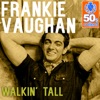 Walkin' Tall (Remastered) - Single