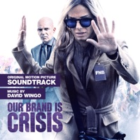 Our Brand is Crisis - Official Soundtrack
