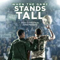 When The Game Stands Tall - Official Soundtrack
