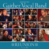 Gaither Vocal Band - Reunion, Vol. 2 - Gaither Vocal Band