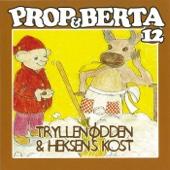 Prop Og Berta 12 (Tryllenødden Og Heksens Kost)