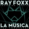 Ray Foxx ft. Lovelle - La Musica