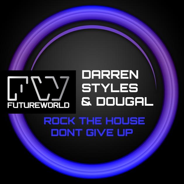 Rock the House - Single by Darren Styles & Dougal
