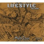Mighty Crown - The Far East Rulaz Presents Lifestyle Records Compilation, Vol. 4