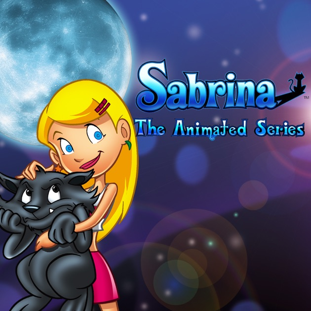 Sabrina, The Animated Series, Year 1, Vol. 1 on iTunes Sabrina The Animated Series Sabrina Spellman