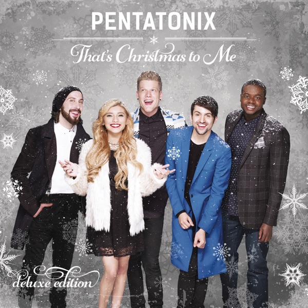 Thats Christmas to Me Deluxe Edition Pentatonix CD cover