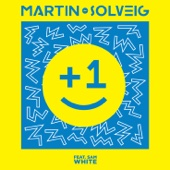 +1 (Club Mix) [feat. Sam White] - Martin Solveig
