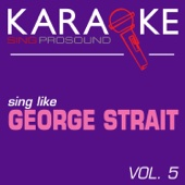 This Is Where the Cowboy Rides Away (In the Style of George Strait) [Karaoke Instrumental Version]