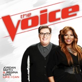 Like I Can (The Voice Performance) - Jordan Smith & Regina Love