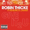 Give It 2 U (feat. Kendrick Lamar) [U.S. Mix] - Single, Robin Thicke