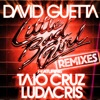 Little Bad Girl (feat. Taio Cruz & Ludacris) [Remixes] - EP, David Guetta