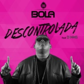 Descontrolada (feat. Dennis) MP3 Listen and download free